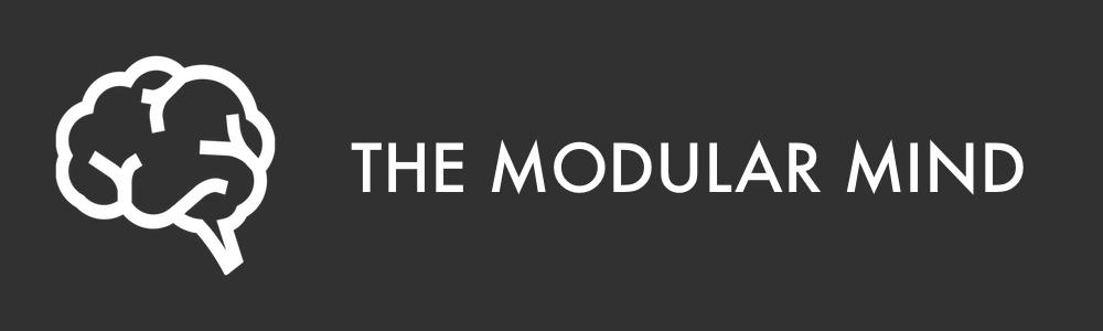 THE MODULAR MIND
